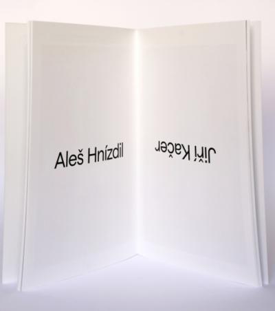 Aleš Hnízdil, Jiří Kačer – Sculptures and Objects