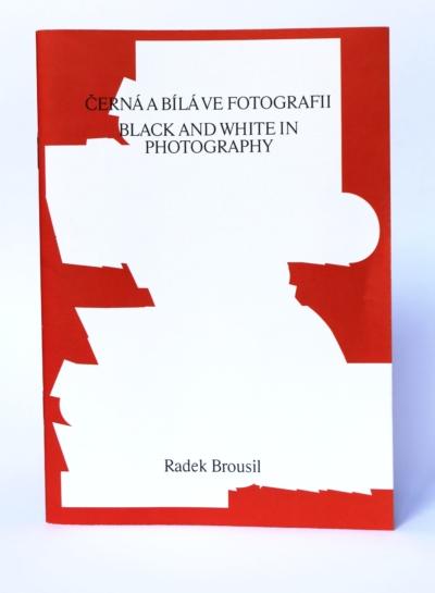 Radek Brousil: Černá abílá vefotografii