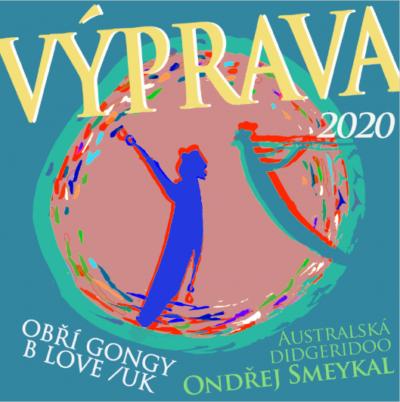 Výprava 2020 – Ondřej Smeykal aB LOVE (australská didgeridoo aobří gongy)
